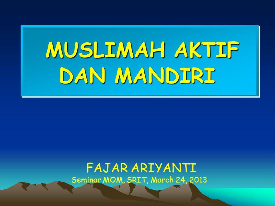 MUSLIMAH AKTIF DAN MANDIRI