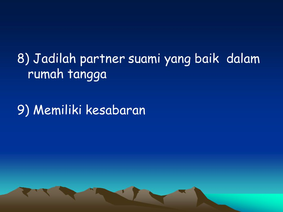 8) Jadilah partner suami yang baik dalam rumah tangga