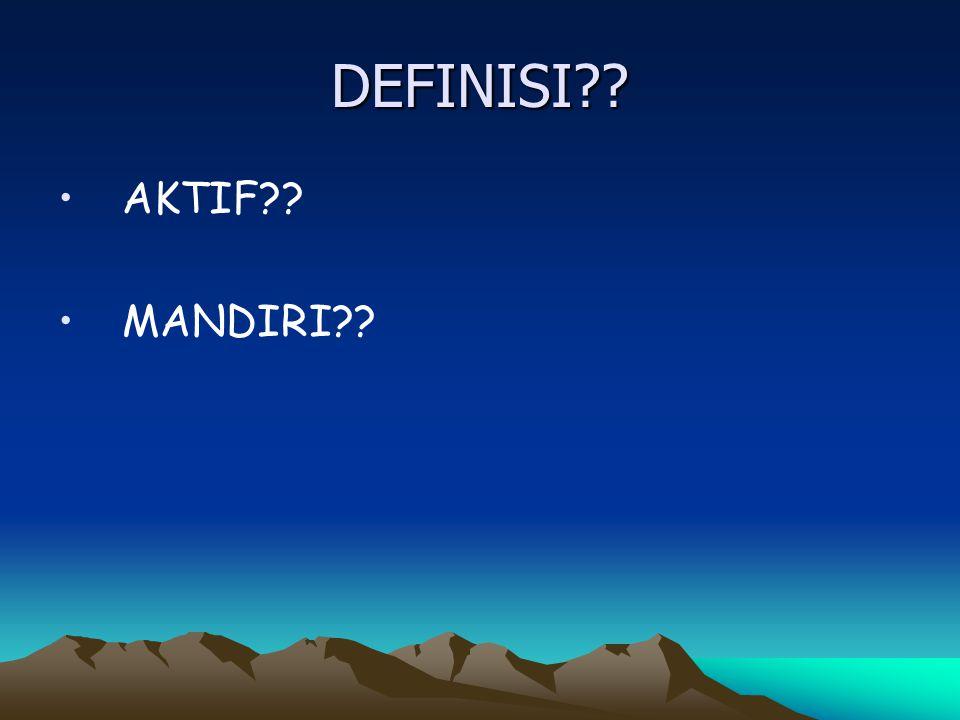 DEFINISI AKTIF MANDIRI