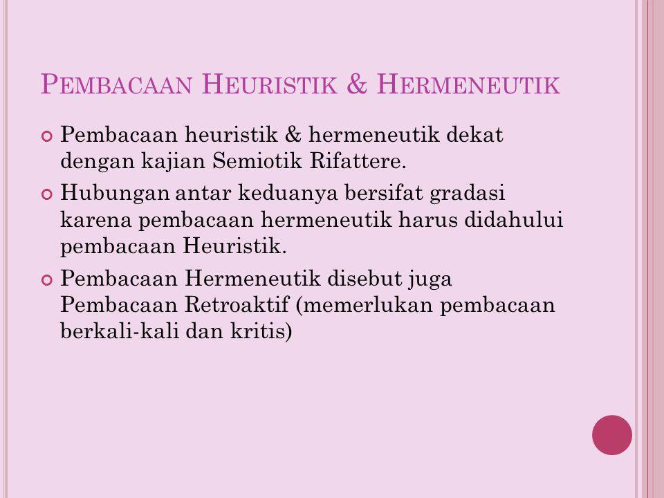 Pembacaan Heuristik & Hermeneutik