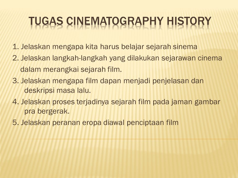 Tugas cinematography history