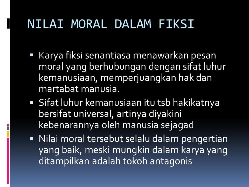 NILAI MORAL DALAM FIKSI