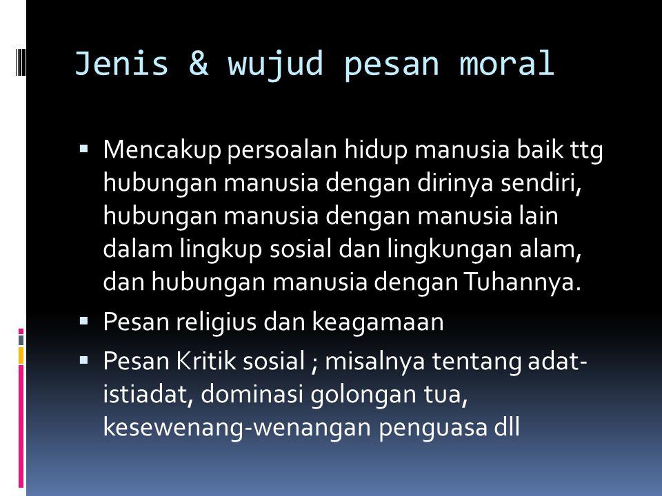Jenis & wujud pesan moral