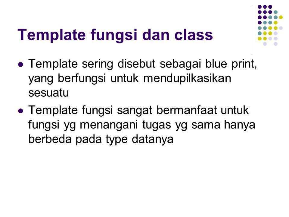 Template fungsi dan class