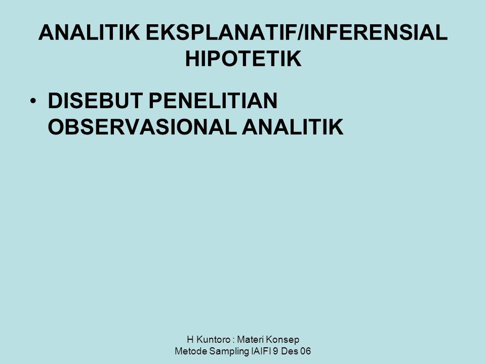 ANALITIK EKSPLANATIF/INFERENSIAL HIPOTETIK