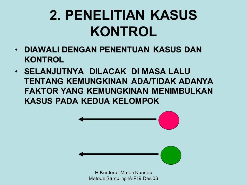2. PENELITIAN KASUS KONTROL