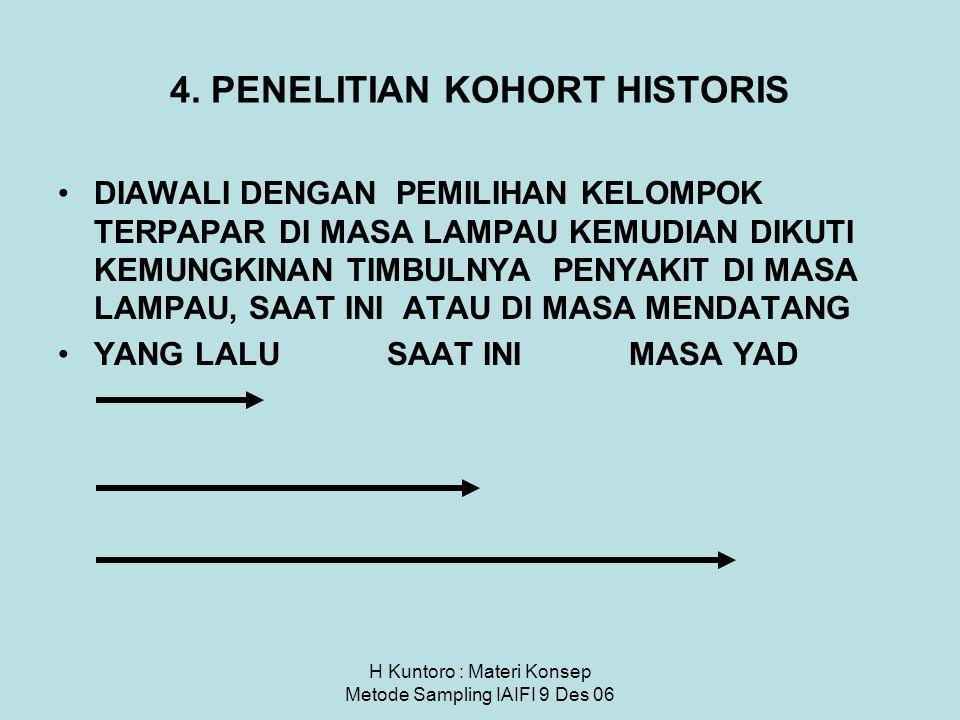 4. PENELITIAN KOHORT HISTORIS