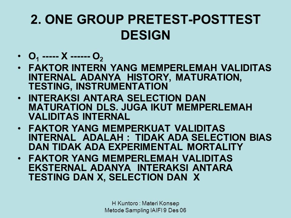2. ONE GROUP PRETEST-POSTTEST DESIGN