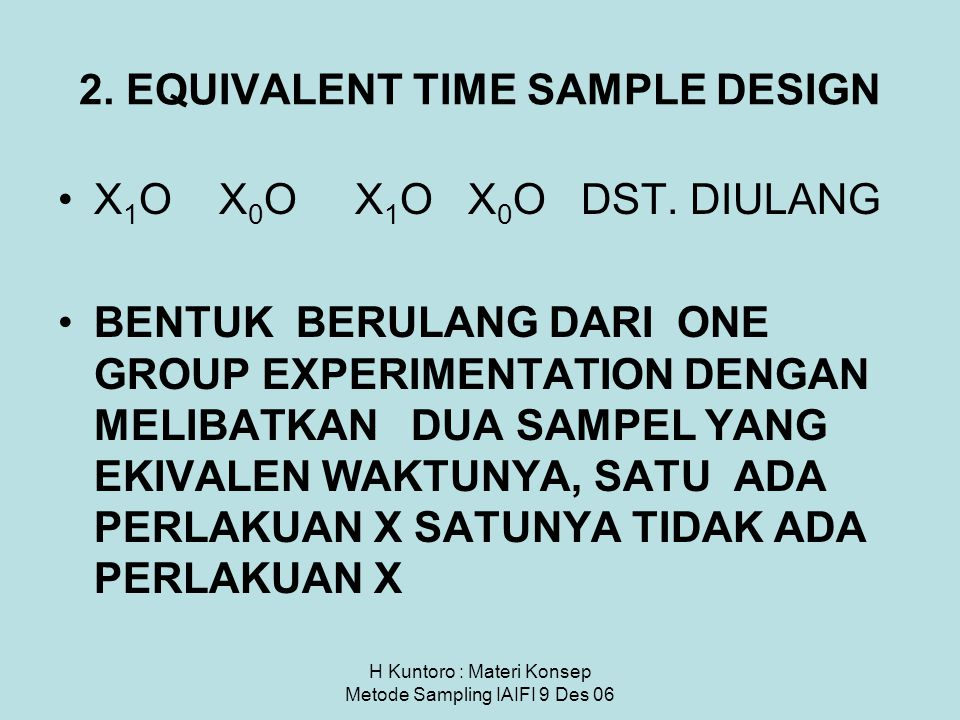 2. EQUIVALENT TIME SAMPLE DESIGN