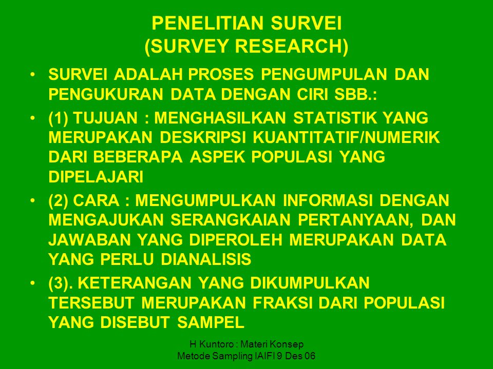 PENELITIAN SURVEI (SURVEY RESEARCH)