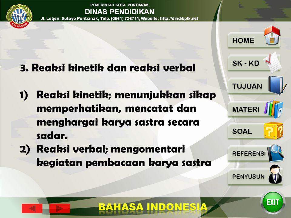 3. Reaksi kinetik dan reaksi verbal