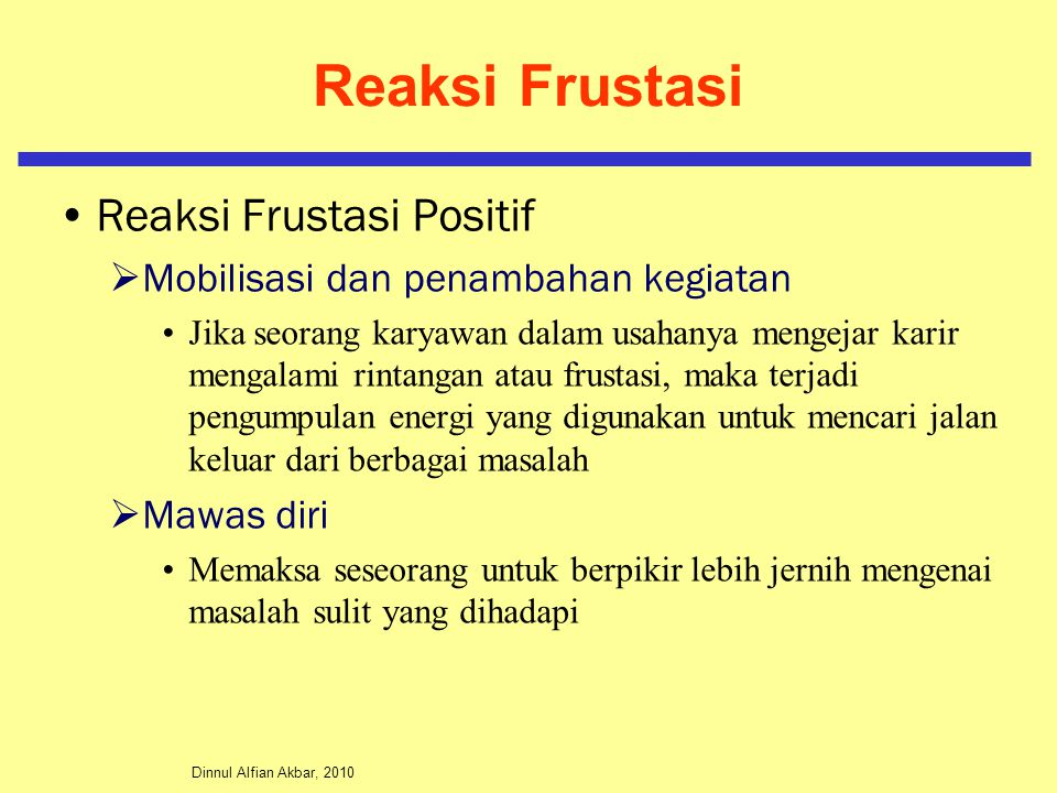 Reaksi Frustasi Reaksi Frustasi Positif
