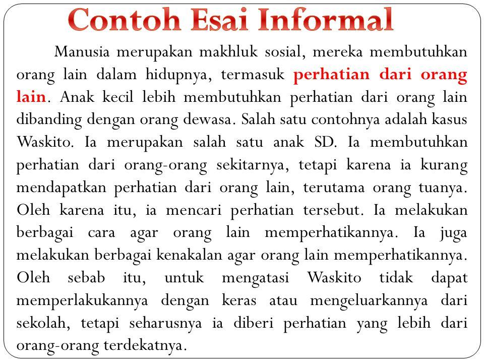 Contoh Esai Informal