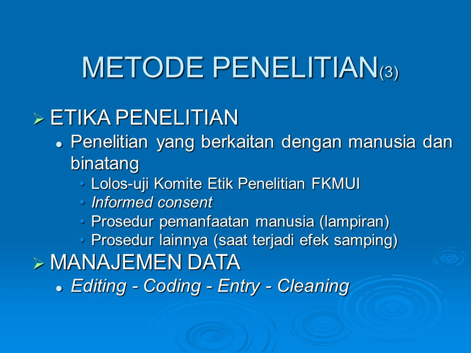 METODE PENELITIAN(3) ETIKA PENELITIAN MANAJEMEN DATA