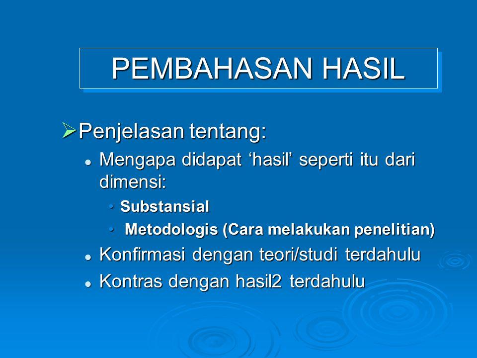 PEMBAHASAN HASIL Penjelasan tentang: