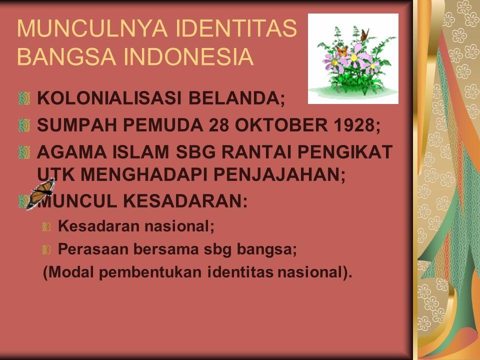MUNCULNYA IDENTITAS BANGSA INDONESIA