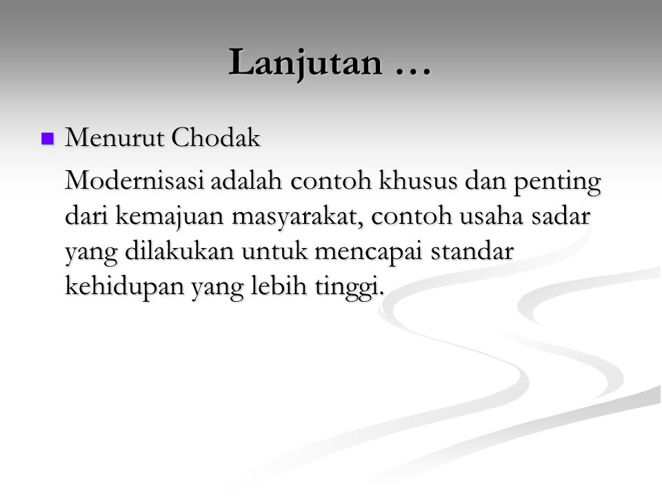 Lanjutan … Menurut Chodak