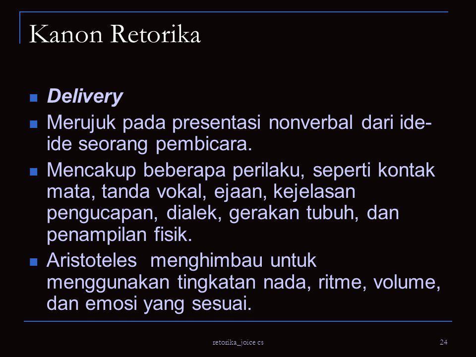 Kanon Retorika Delivery