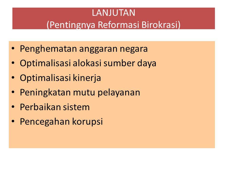 LANJUTAN (Pentingnya Reformasi Birokrasi)