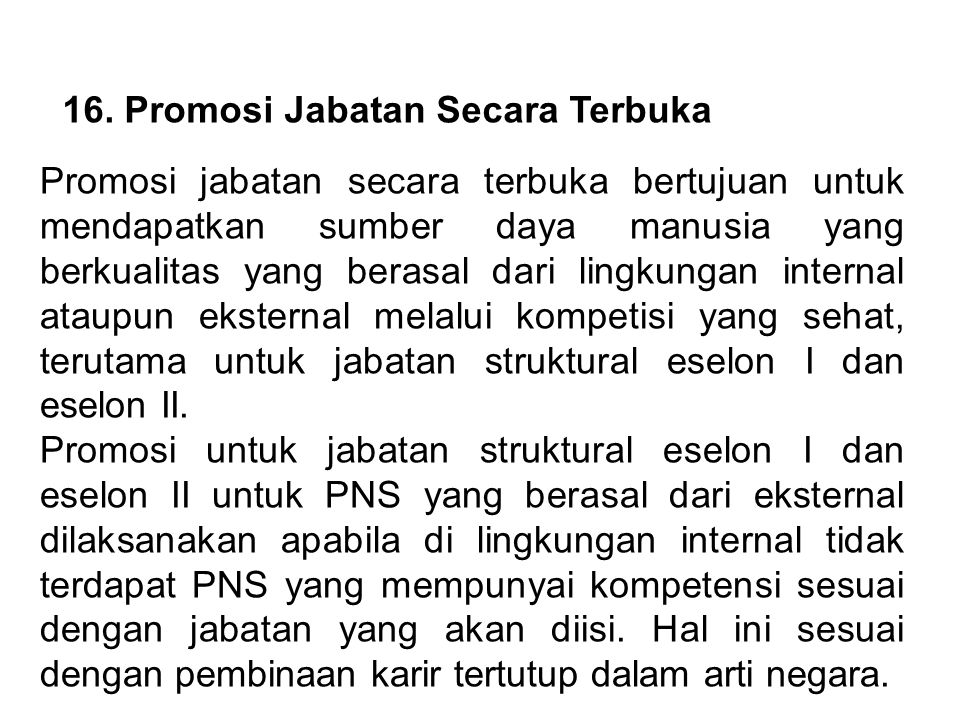 16. Promosi Jabatan Secara Terbuka