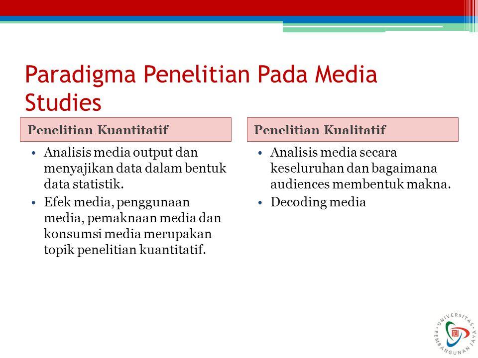 Paradigma Penelitian Pada Media Studies