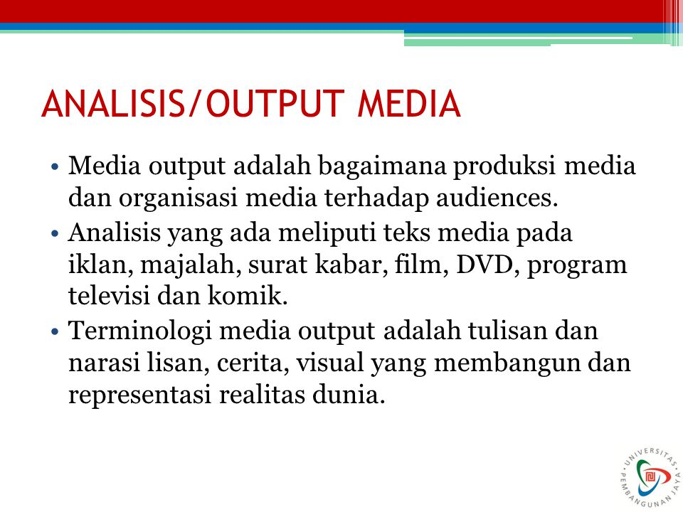 ANALISIS/OUTPUT MEDIA