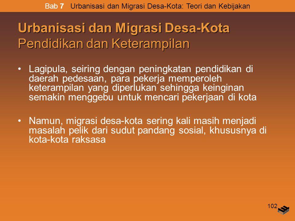 Urbanisasi dan Migrasi Desa-Kota Pendidikan dan Keterampilan