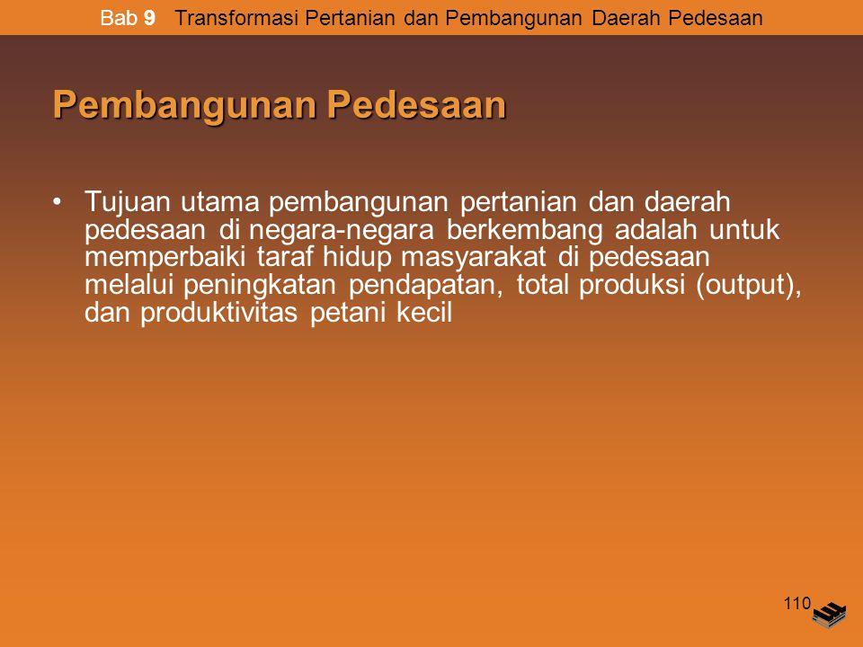 Bab 9 Transformasi Pertanian dan Pembangunan Daerah Pedesaan