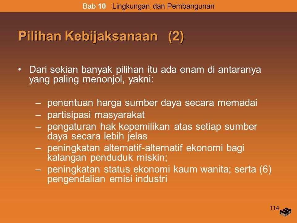 Pilihan Kebijaksanaan (2)