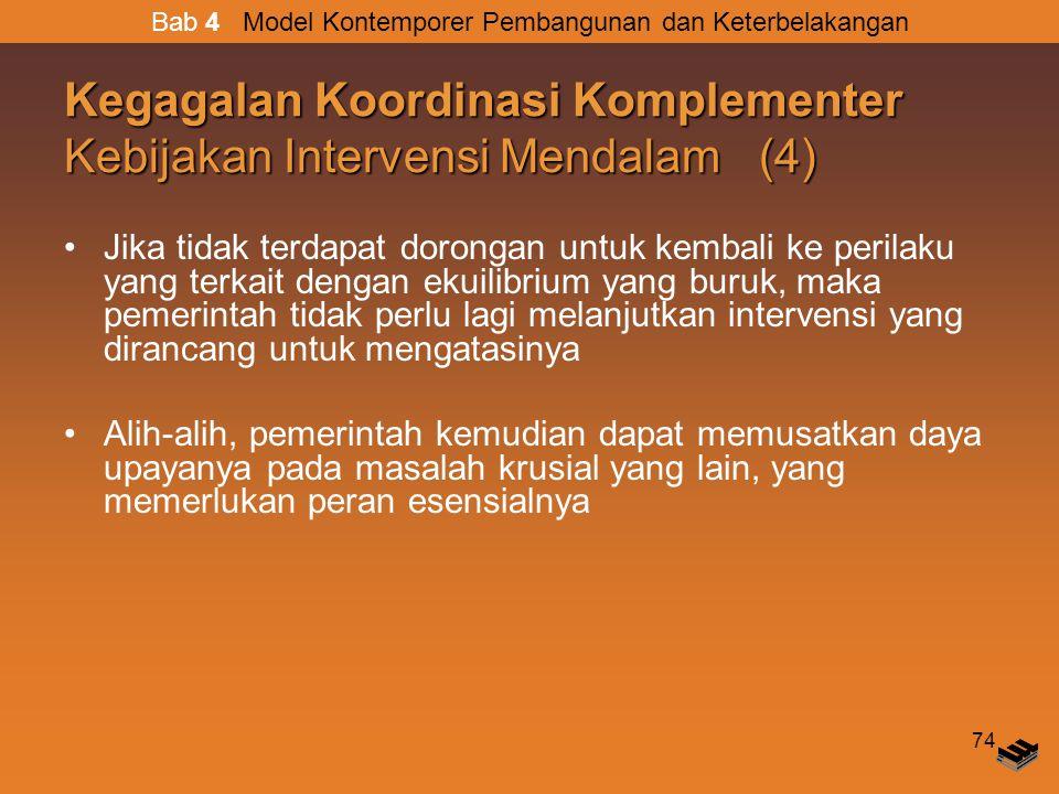 Kegagalan Koordinasi Komplementer Kebijakan Intervensi Mendalam (4)