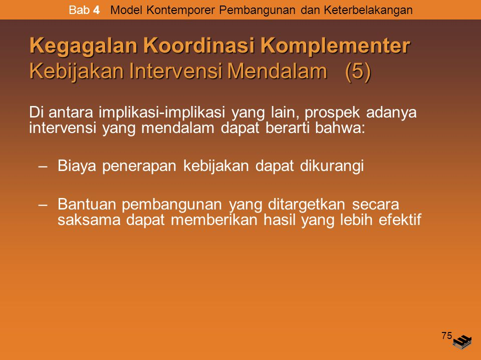 Kegagalan Koordinasi Komplementer Kebijakan Intervensi Mendalam (5)