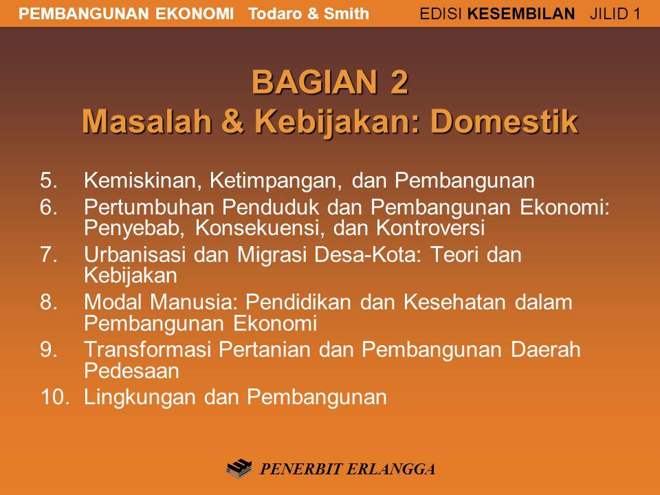 BAGIAN 2 Masalah & Kebijakan: Domestik