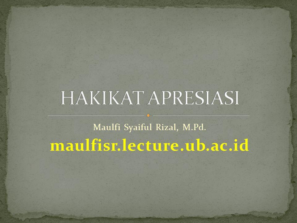 Maulfi Syaiful Rizal, M.Pd. maulfisr.lecture.ub.ac.id