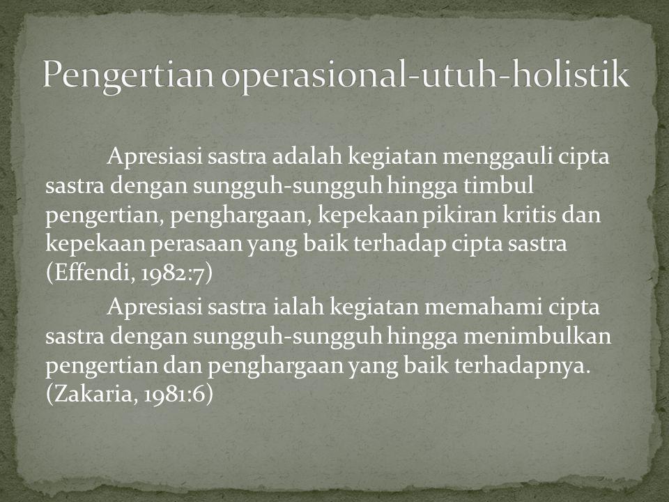 Pengertian operasional-utuh-holistik