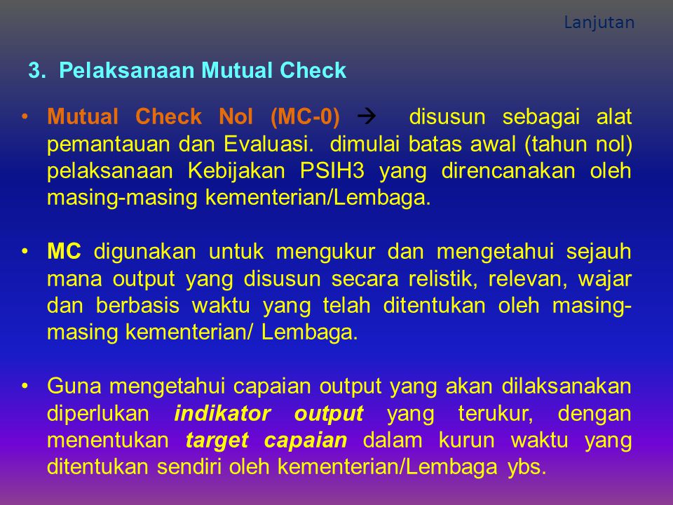 3. Pelaksanaan Mutual Check
