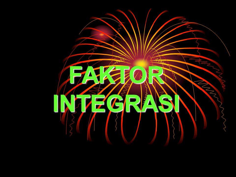 FAKTOR INTEGRASI