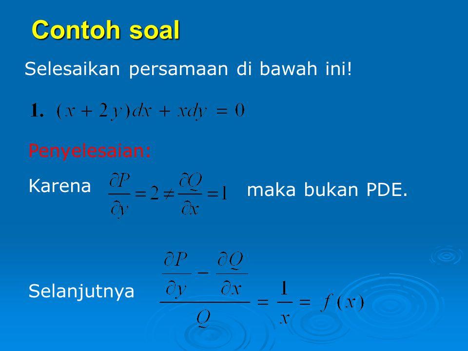 Contoh soal Selesaikan persamaan di bawah ini! Penyelesaian: Karena