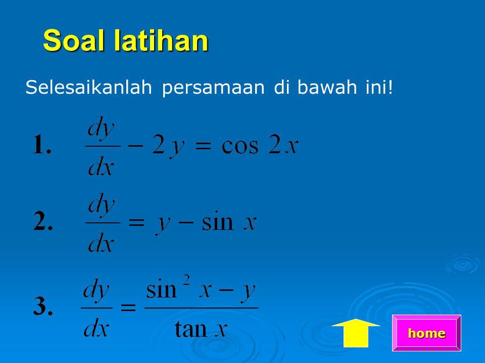 Soal latihan Selesaikanlah persamaan di bawah ini! home