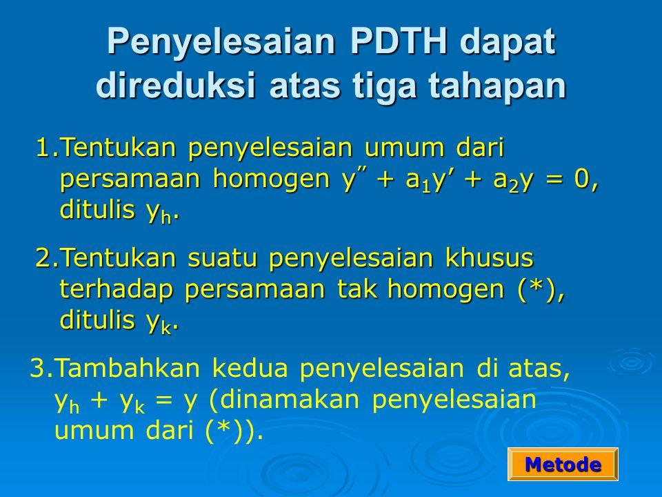Penyelesaian PDTH dapat direduksi atas tiga tahapan