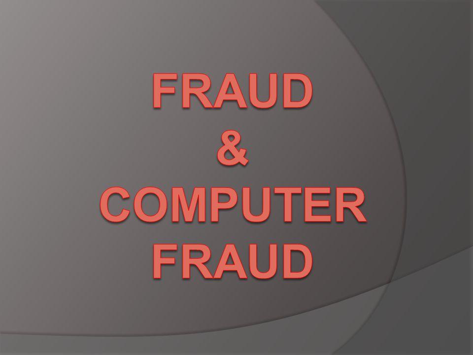 FRAUD & computer fraud