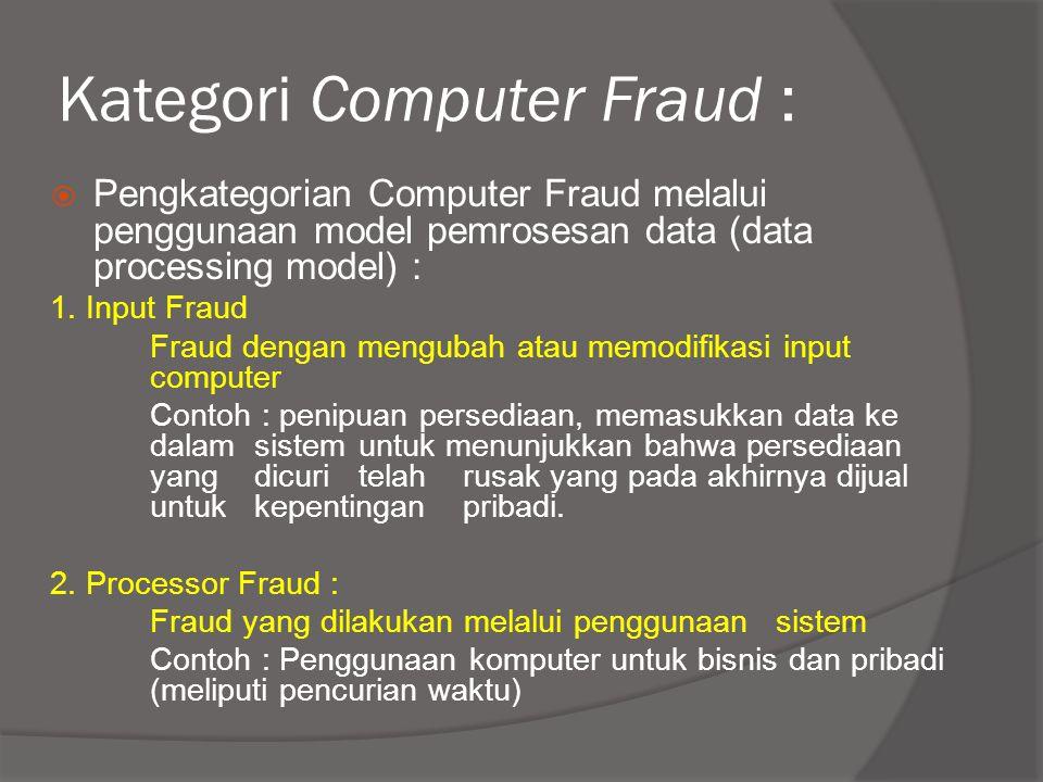 Kategori Computer Fraud :