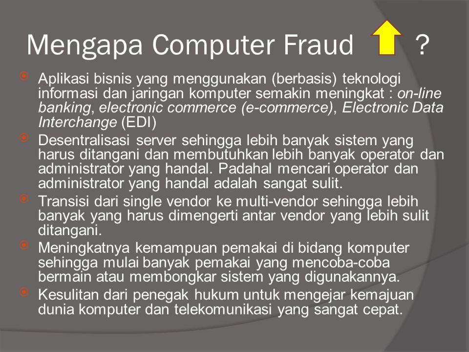 Mengapa Computer Fraud