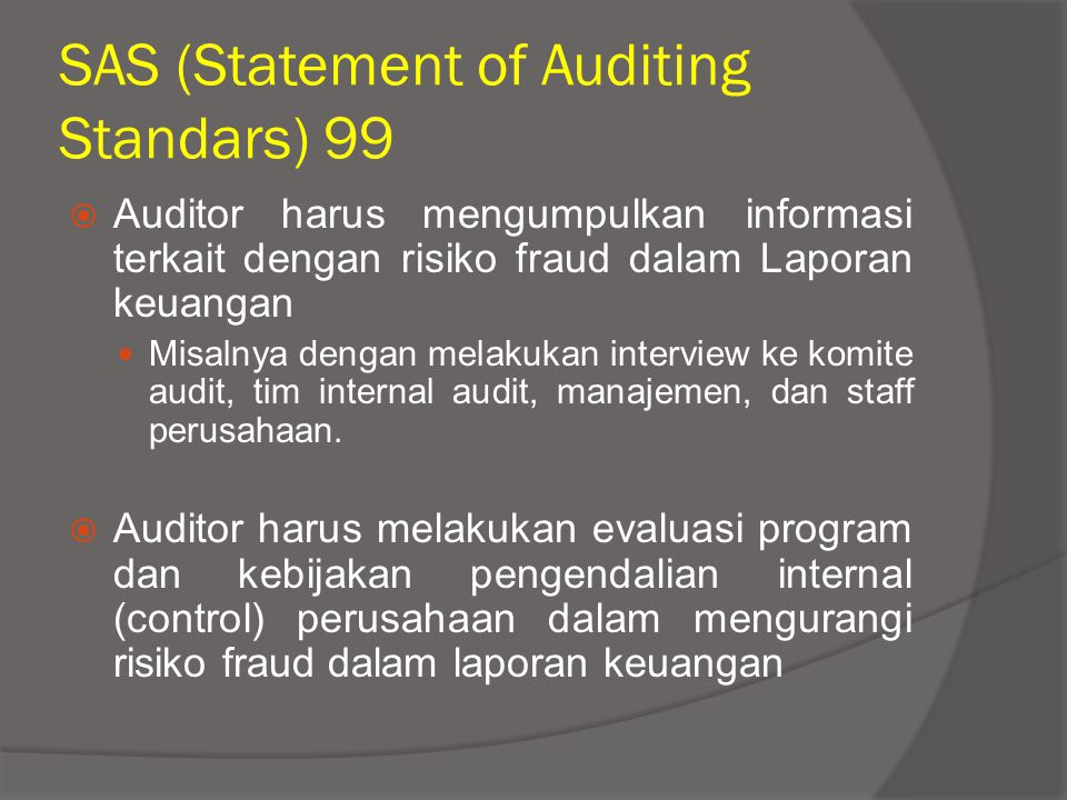 SAS (Statement of Auditing Standars) 99