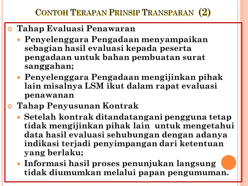 Contoh Terapan Prinsip Transparan (2)