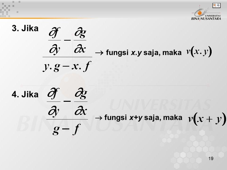 3. Jika  fungsi x.y saja, maka 4. Jika  fungsi x+y saja, maka
