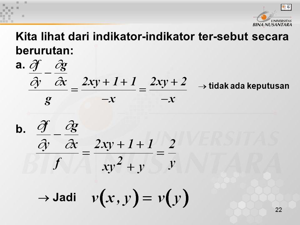 Kita lihat dari indikator-indikator ter-sebut secara berurutan: a.