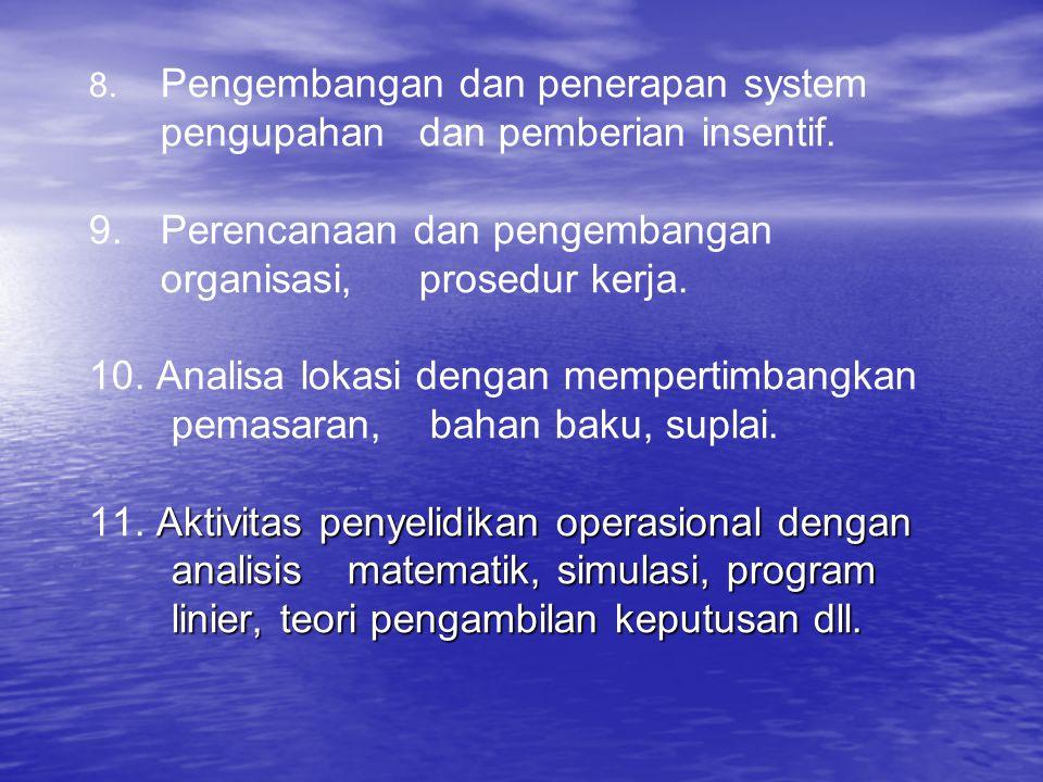 8. Pengembangan dan penerapan system. pengupahan