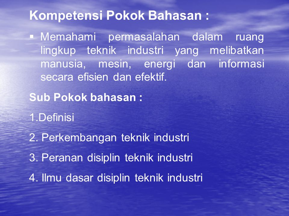 Kompetensi Pokok Bahasan :
