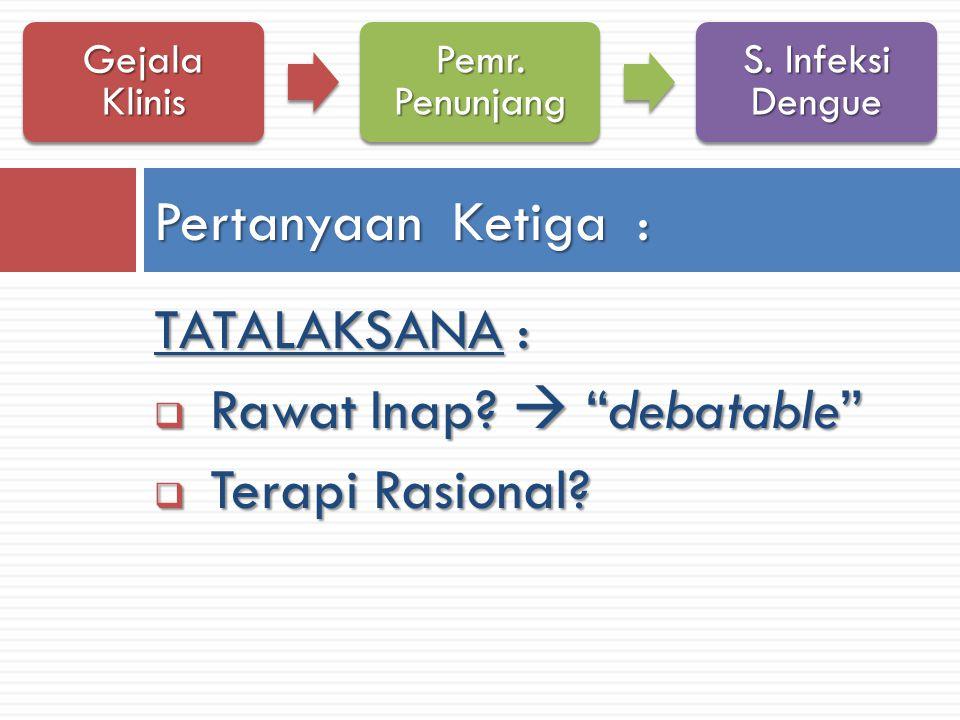 Rawat Inap  debatable Terapi Rasional
