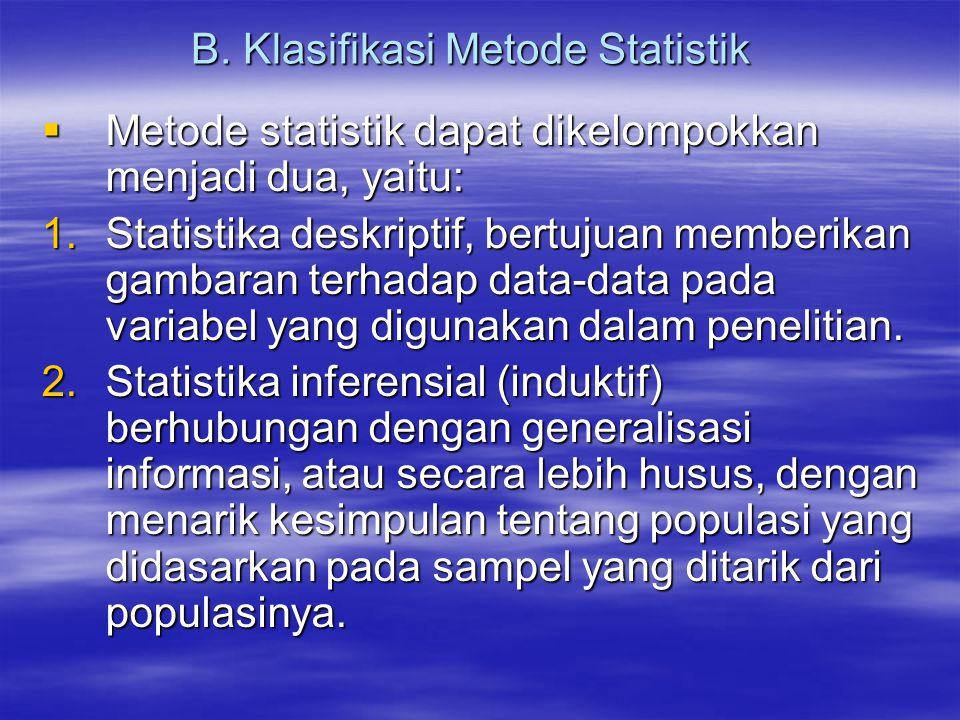 B. Klasifikasi Metode Statistik